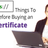 How To Choose Right SSL Certificate For Your Site?