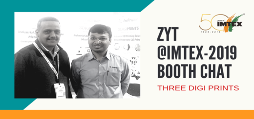 ZoomYourTraffic @ IMTEX2019: Booth Chat With Dhiren, Three Digi Prints (On-Demand 3D Printing Portal)